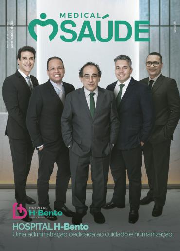 Revista Medical Saúde - Edição 26º - HOSPITAL H-BENTO